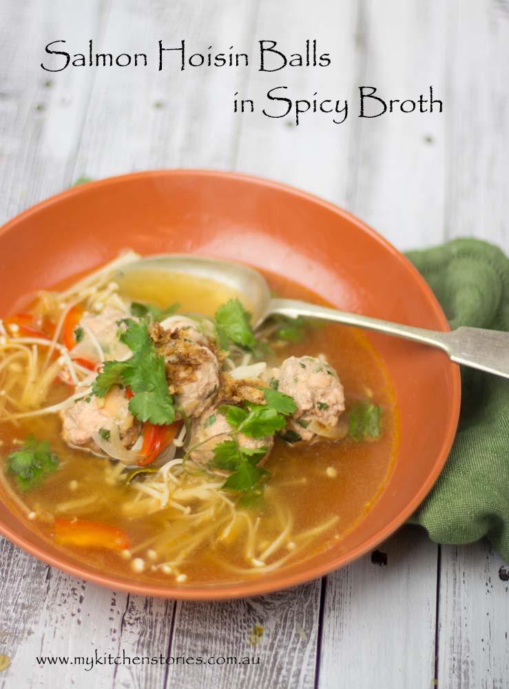 Salmon Hoisin Balls in Spicy Broth- My Kitchen Stories