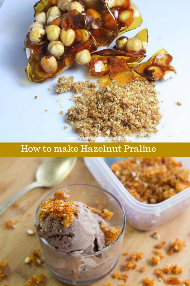 Hazelnut Praline is easy to make here's how