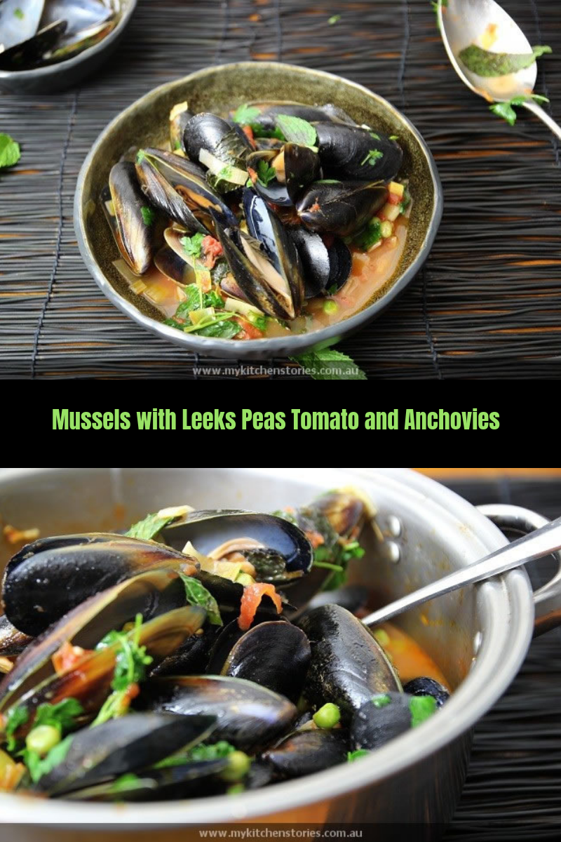 Mussels with Leeks Peas Tomato and Anchovies